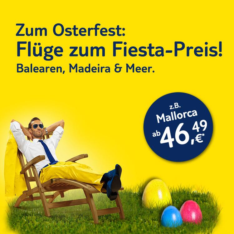 Fiesta-Flüge ab 46,49 €*!